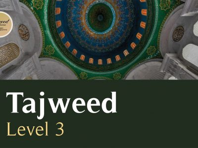 Alitqaan Tajweed Level 3    (TBC)